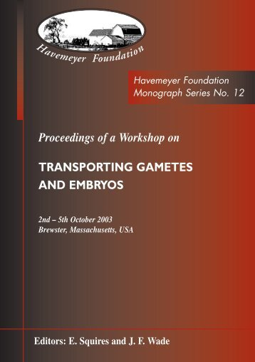 Proceedings of a Workshop on Transporting Gametes and Embryos