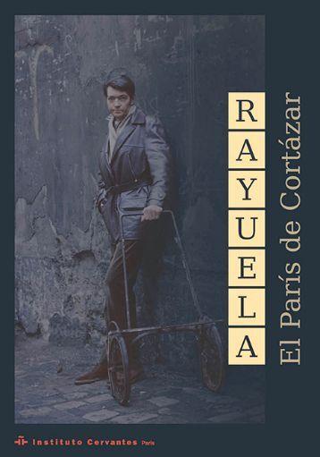 Rayuela: el París de Cortázar - El País