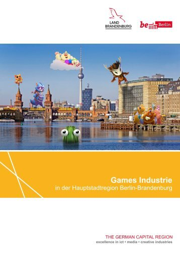 Games Industrie in der Hauptstadtregion Berlin-Brandenburg