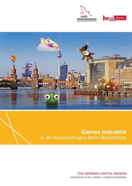 Games Industrie in der Hauptstadtregion Berlin-Brandenburg