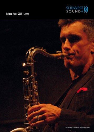 Palatia Jazz · 2005 – 2008