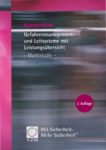VZM Kompendium »Gefahrenmanagement und Leitsysteme mit ...