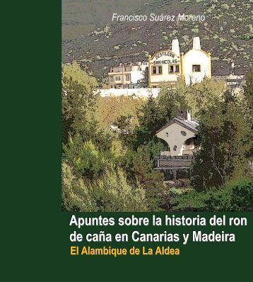 Apuntes sobre la historia del ron de caña en Canarias y Madeira