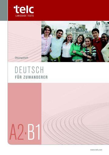 Musterbriefe Für B1 Prüfung : Deutsch test für zuwanderer a b modelltest telc gmbh