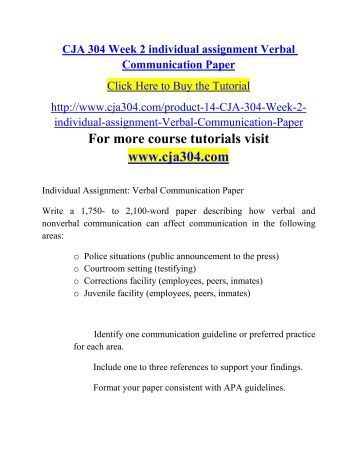 verbal communication cja304 university of phoenix Study cja304 interpersonal communications from university of phoenix view cja304 course  describe the components of verbal and nonverbal communication in.