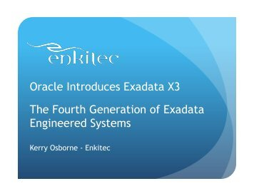 Oracle Introduces Exadata X3 The Fourth Generation of Exadata Engineered Systems