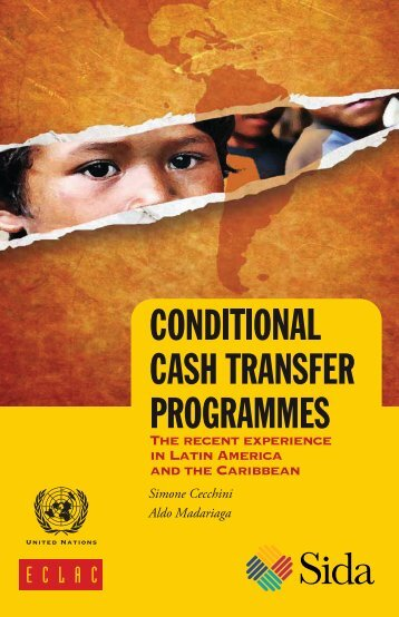 Conditional cash transfer programmes: The recent experience in Latin America and the Caribbean