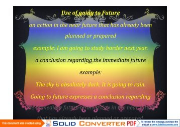 Use of going to Future an action in the near future that ... - Intel Engage