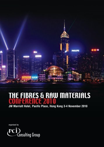 THE FIBRES & RAW MATERIALS CONFERENCE 2010