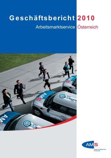 AMS Geschäftsbericht 2010 - Arbeitsmarktservice Österreich