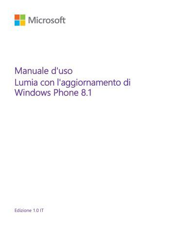 Nokia Lumia 530 - Manuale d'uso del Lumia con l'aggiornamento di Windows Phone 8.1