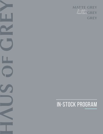Haus of Grey - In Stock Program