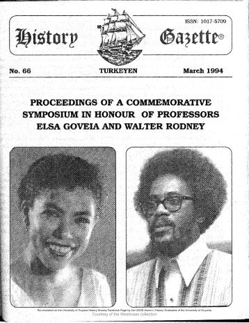 'Proceedings of a Commemorative Symposium in Honour of Professor Elsa Goveia and Walter Rodney,