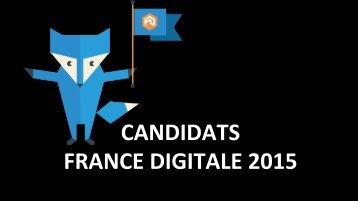 CANDIDATS FRANCE DIGITALE 2015