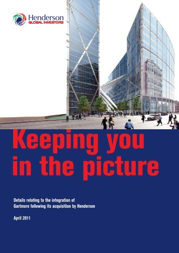 Keeping you in the picture -  Henderson Global Investors