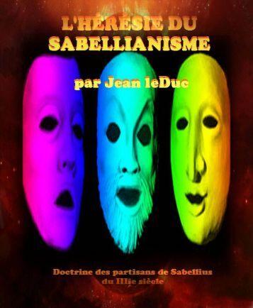 L'Hérésie du Sabellianisme