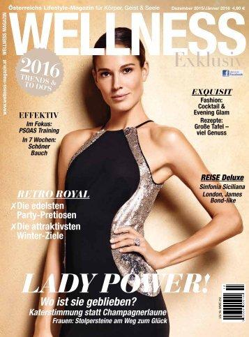 WELLNESS Magazin Exclusiv - Dezember 2015