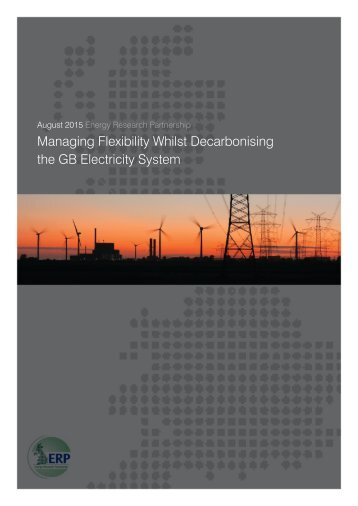 Managing Flexibility Whilst Decarbonising the GB Electricity System