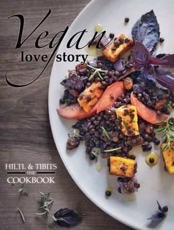 Vegan Love Story by Hiltl & tibits