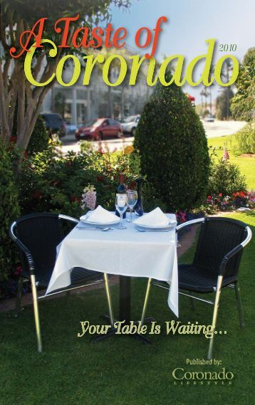 A Taste of - Coronado Lifestyle Magazine
