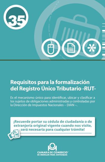 Requisitos para la formalización del Registro Único Tributario -RUT-
