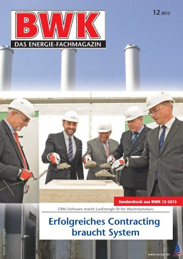 LuxEnergie, Contracting mit System, Referenzbericht, BWK 12-2012