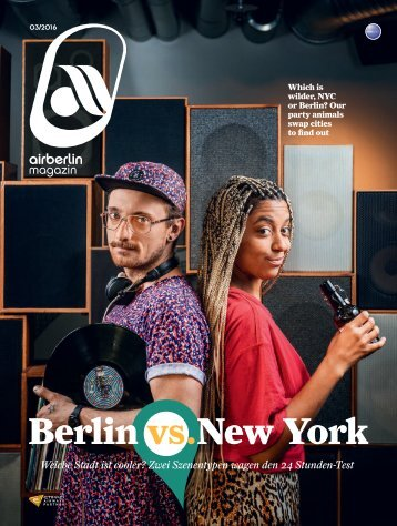 März 2016 airberlin magazin - Berlin vs. New York
