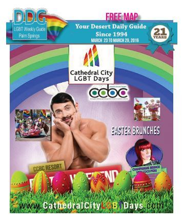 March 23, 2016 The official guide to Gay Palm Springs for 21 years.
