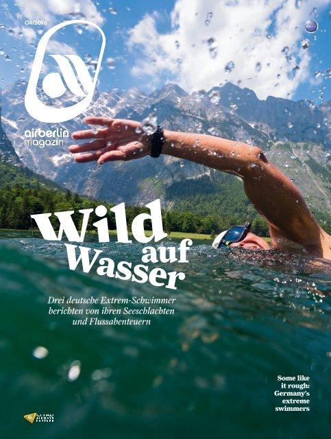 April 2016 airberlin magazin - Wild auf Wasser
