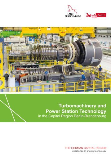 Turbomaschinery and Power Plant Technology in the Capital Region Berlin-Brandenburg