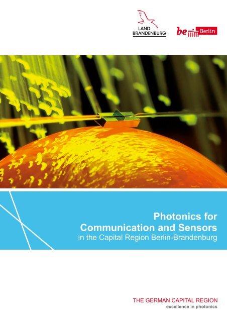 Photonics for Communication and Sensors in the Capital Region Berlin-Brandenburg