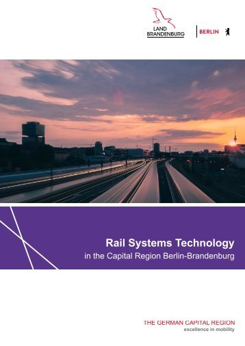 Rail Systems Technology in the Capital Region Berlin-Brandenburg