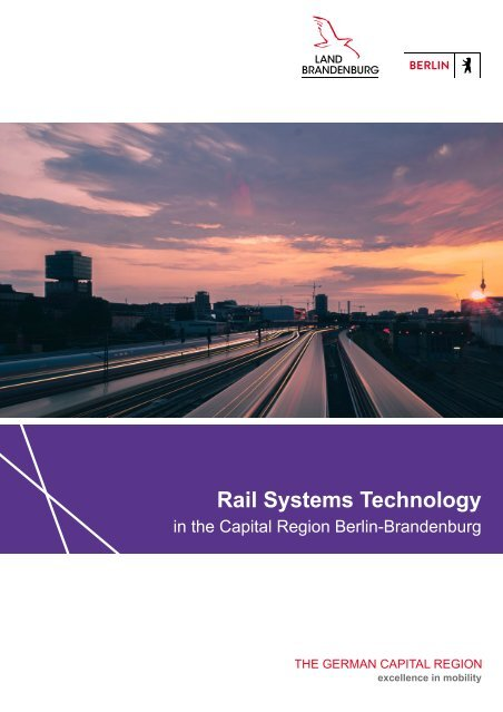 Rail Systems Technology in the Capital Region Berlin-Brandenburg