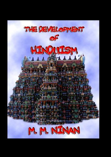 a discussion on developing a tradition in hinduism The historical survey concludes with a brief discussion of the crusades and the  may have played in developing differences  muslim histories & cultures.