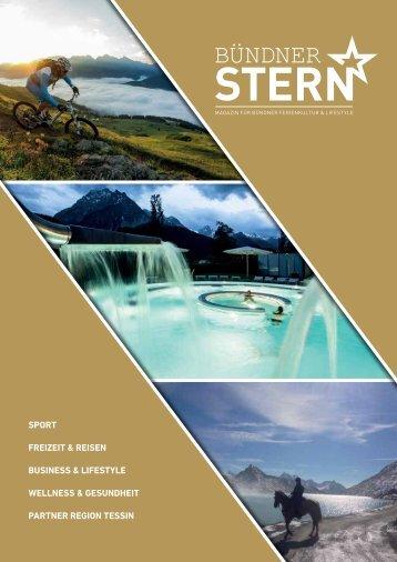 Bündner Stern Ausgabe 2 - Hochglanzmagazin für Bündner Ferienkultur & Lifestyle