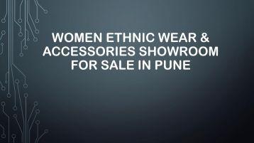 Women Ethnic Wear & Accessories Showroom for Sale