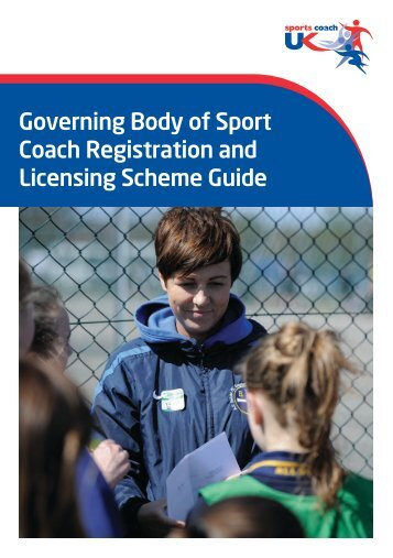 Governing Body of Sport Coach Registration and Licensing Scheme Guide