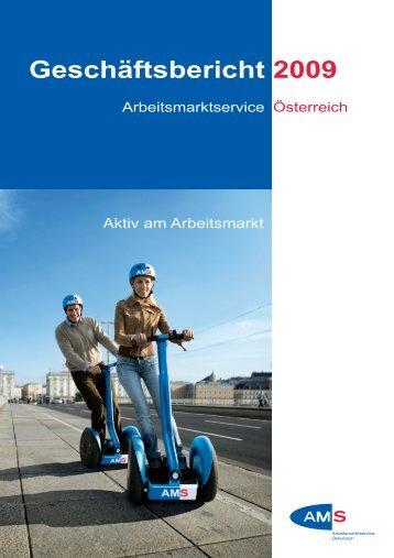 Geschäftsbericht 2009 - Arbeitsmarktservice Österreich