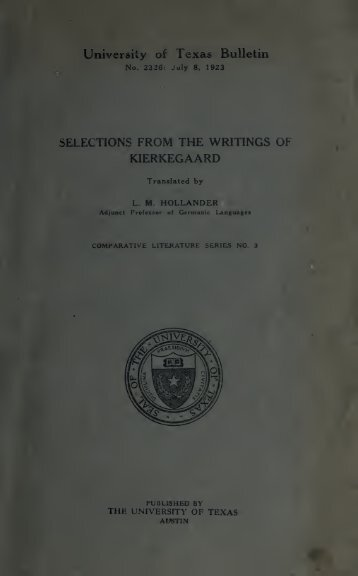 Selections from the writing of Kierkegaard