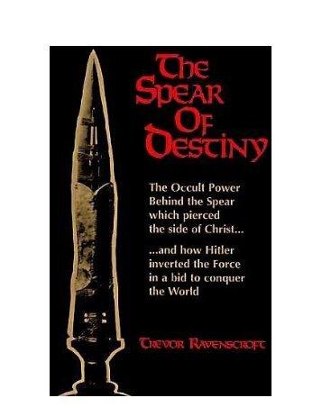 The Spear of Destiny by Trevor Ravenscroft