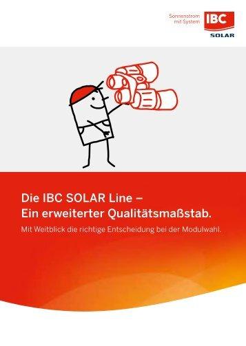 Die IBC SOLAR Line - Ein erweiterter Qualitätsmaßstab für Solarmodule