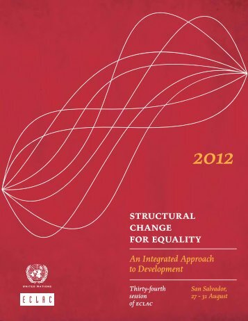 Structural change for equality: an integrated approach to development. Thirty-four session of ECLAC