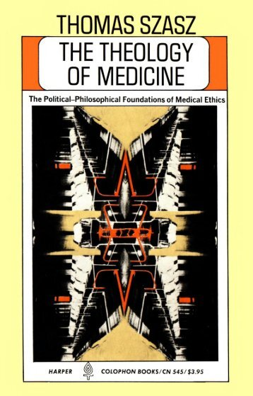 The Theology of Medicine [1977]