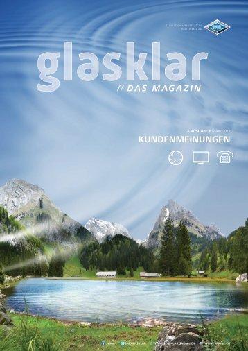 Glasklar Frühjahr 2015. Erste Kundenmeinungen.