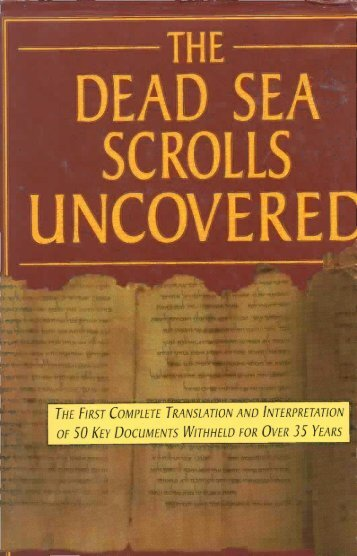 The Dead Sea Scrolls Uncovered - Eisenman Wise