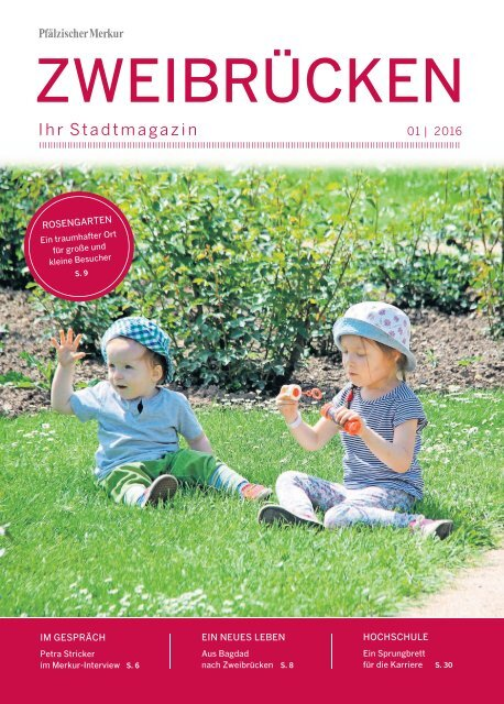 Zweibrücken - Ihr Stadtmagazin 01|2016