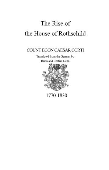 Rothschilds - The Rise of the House of Rothschild - Count Corti 1928