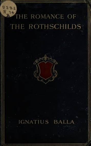 Rothschilds - The Romance of the Rothschilds