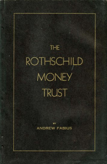 Rothschilds, Jews - The Rothschild Money Trust - Andrew Fabius