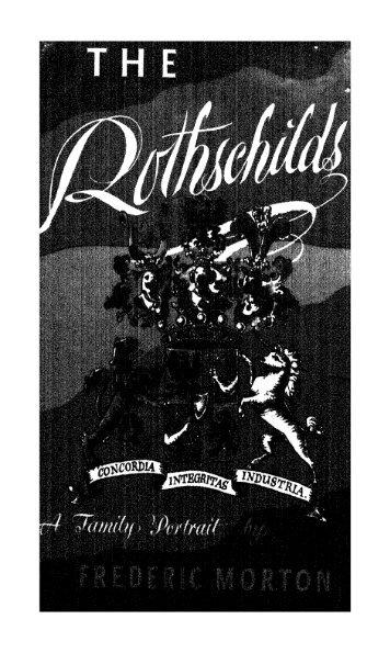 Rothschilds, NatSoc, Economics - Frederic Morton - The Rothschilds a Family Portrait 1962